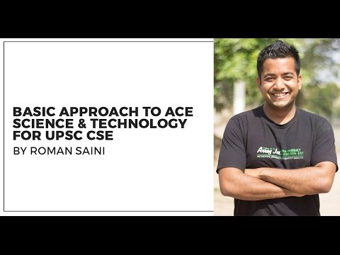 How to crack Science and Technology for UPSC CSE IAS by Roman Saini Unacademy