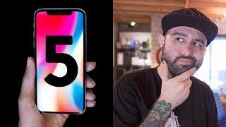 iPhone X - 5 Things Apple Didn
