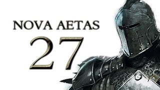 Nova Aetas 4.0 - Part 27 (TERRITORIAL DISPUTE - Warband Mod Let's Play Gameplay)
