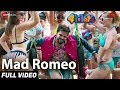 Mad Romeo Full Video 4 Idiots Sabyasachi Mishra G Durga Prasad Nabs Saroj mp3