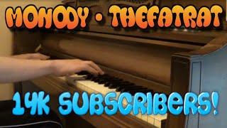 Monody - TheFatRat | My Piano Version! (14,000 Subscribers!)