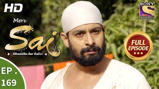 Mere Sai - Ep 169 - Full Episode - 18th May, 2018