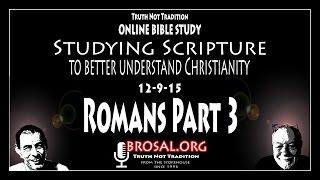 Romans Part 3   On Line Bible Study #52   2-9-15
