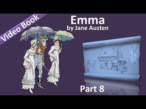 Part 8 - Emma Audiobook by Jane Austen (Vol 3: Chs 14-19)