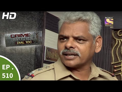 Xxx Mp4 Crime Patrol Dial 100 क्राइम पेट्रोल Double Murder Case Ep 510 19th Jun 2017 3gp Sex