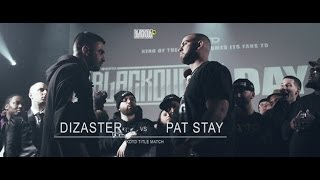 KOTD - Rap Battle - Pat Stay vs Dizaster (Title Match) | #Blackout4