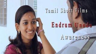 Tamil Short Films - Endrum Unnodu - Love Story - RedPix Short Films