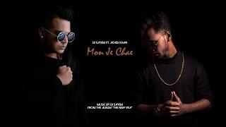 DJ Sayem Ft. Aches Khan - Mon Je Chae (Audio) | THE NEW ERA ALBUM 2017