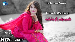 Pashto New Song 2019 Sham Darna Zaar Janana | Nabeela Wadhood Pashto song hd Pashto Video Song music