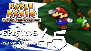 Let's Play Paper Mario: The Thousand-Year Door - Episode 45 - Cast Away