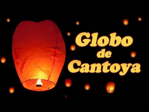 Cantoya balloon how it s done