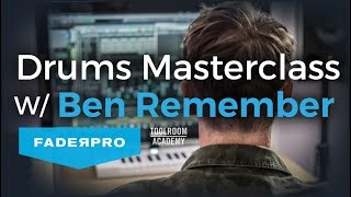 BEN REMEMBER DRUMS MASTERCLASS FADERPRO | TOOLROOM TEASER