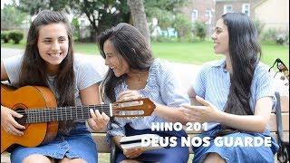 Hino 201~ Deus Nos Guarde  Part. Especial: Jessica  CCB