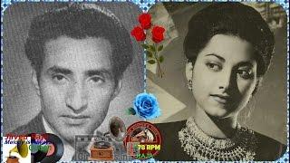 G M DURRANI & SURAIYA-Film-AAJ KI RAAT-(1948)-Mere Aansuo Meri Hasrato,Meri Zindagi Ko Ye Kya Hua-