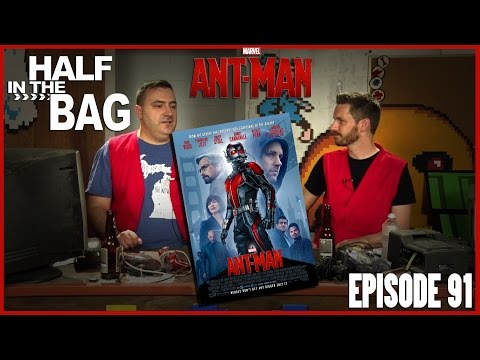 Half in the Bag episode 91 Ant Man