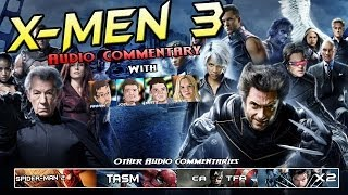 X-Men 3 The Last Stand Audio Commentary