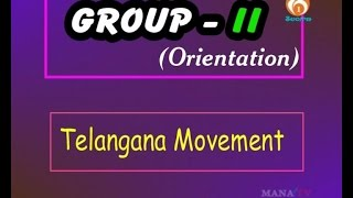 TELANGANA MOVEMENT- Group 2