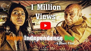 HAPPY INDEPENDENCE DAY (Short film)