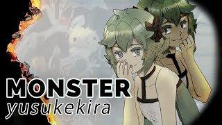 MONSTER ✧by YusukeKira✧ 😈 Cover【rachie】