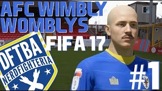 Creating Our Team!: FIFA 17 Wimbly Womblys #1