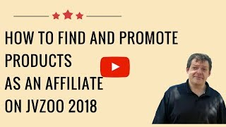 How To Find And Promote Products As An Affiliate on JVZOO 2018