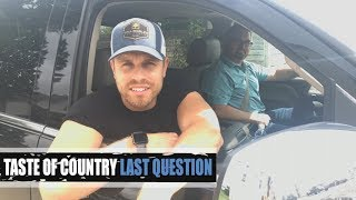 Dustin Lynch Was a Teenage Romeo - Last Question