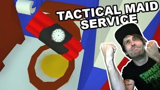 Tactical Maid Service | Breach and Clean