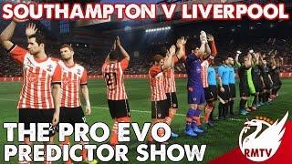 Southampton v Liverpool | Pro Evo 2017 Predictor!
