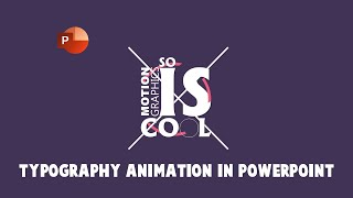 Kinetic Typography and Motion Graphics Animation in PowerPoint 2016 | The Teacher