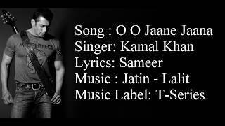 """""""O O JAANE JAANA"""" Full Song With Lyrics ▪ Kamal Khan ▪ Salman Khan ▪ Pyar Kiya Toh Darna Kya"""