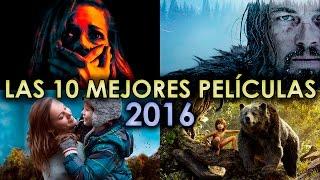 LAS 10 MEJORES PELICULAS 2016 | WOW QUÉ PASA