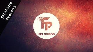 Felxprod - Endless (Free Download)