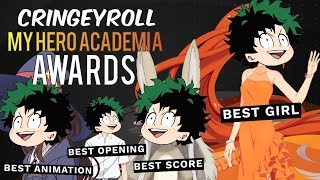 THE CRINGEYROLL MY HERO ACADEMIA AWARDS - Crunchyroll Anime Awards 2017 in a Nutshell