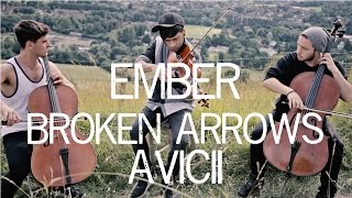 Ember - Broken Arrows Avicii Cover Violin and Cello