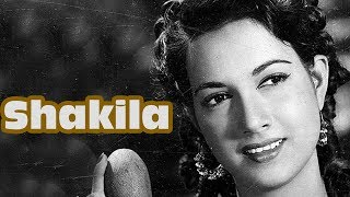 The Unforgettable Actress - Shakila