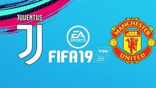 FIFA 19 JUVENTUS VS MANCHESTER UNITED