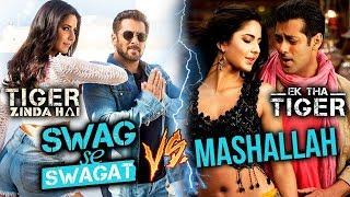 Tiger Zinda Hai 'Swag Se Swagat' Vs Ek Tha Tiger 'Mashallah' - VOTE NOW For Best Tune