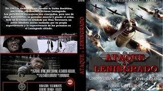 Ataque A Leningrado (2009) - Película Completa En Castellano
