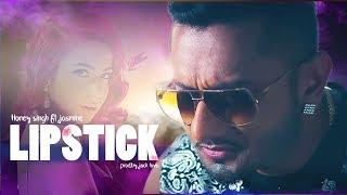 Lipstick - Yo Yo Honey Singh - Ft. Jasmine Sandlas | R&B Type Beat | Honey Singh  type beat