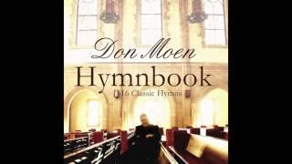Don Moen - Great Is Thy Faithfulness (Gospel Hymn)