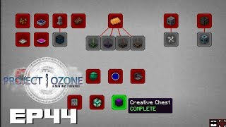 Project Ozone 3 EP44 - Completing The Creative Chest