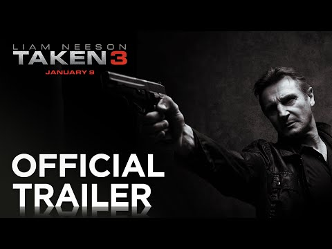 TAKEN 3 | Official Trailer [HD] | 20th Century FOX