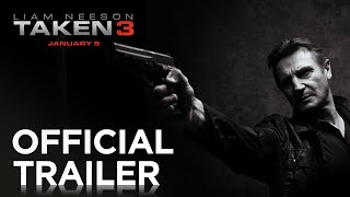 TAKEN 3 | Official Trailer [HD] | 20th Century FOX