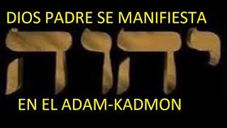 EL ADAM-KADMON EN EL MUNDO primera parte