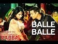 Balle Balle - Full Song - Mel Karade Rabba - Jimmy Shergill & Neeru Bajwa