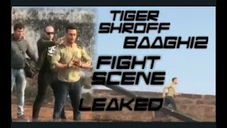 Tiger Shroff Baaghi2 Fight Scene Leaked~