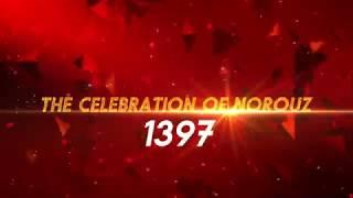 The Celebration of Norouz 1397 at Hyatt Regency Hotel Teaser   Saturday, March 24th, 2018