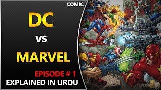 DC Vs Marvel Crossover [Episode 1:The Start of Everything] Explained in Urdu/Hindi