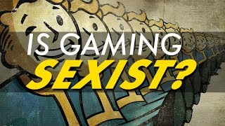 Is Gaming Sexist?