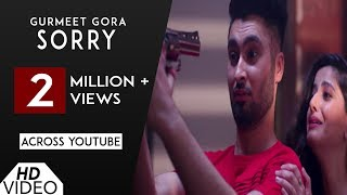Sorry | Gurmeet Gora | Nation Brothers | JT Singh | Video Song | New Punjabi